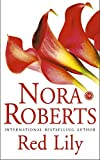 Nora Roberts, Red Lily