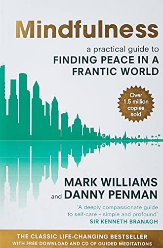 Mindfulness: Finding Peace in a Frantic World