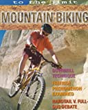 To the Limit: Mountain Biking
