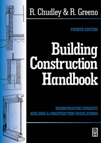 Roy Chudley,Roger Greeno, Building Construction Handbook