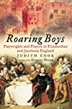 Front cover of 'Roaring boys: Shakespeare's rat pack'