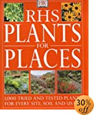 Amazon book - RHS Plants for Places: 1000 Tried and Tested Plants for Every Soil, Site and Usage (RHS)