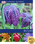 Amazon Book - Bulbs (Garden Guides)