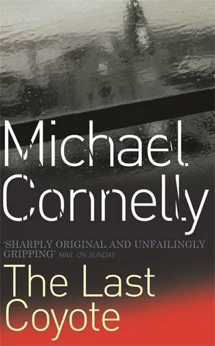 Michael Connelly, The Last Coyote