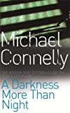 Michael Connelly, A Darkness More Than Night