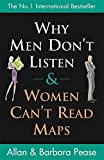 Allan Pease, Barbara Pease, Why Men Don't Listen &amp; Women Can't Read Maps