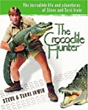 The Incredible Life and Adventures of Steve and Terri Irwin