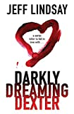 Darkly Dreaming Dexter.