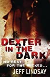 Dexter in the Dark.