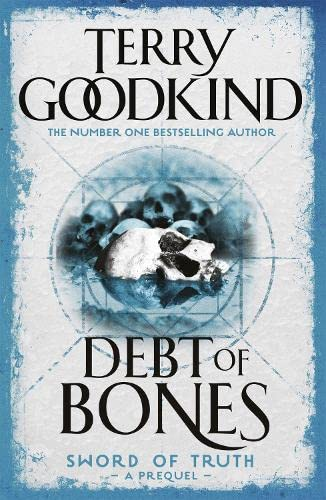 Goodkind, Terry - Debt of Bones (The Sword of Truth - Prequel)