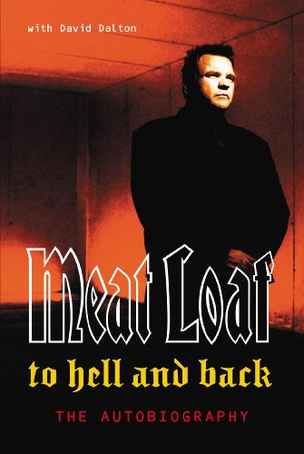 David Dalton, Meatloaf, To Hell and Back