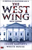 Keith Topping, Inside Bartlet's White House: An Unauthorised and Unofficial Guide to The West Wing