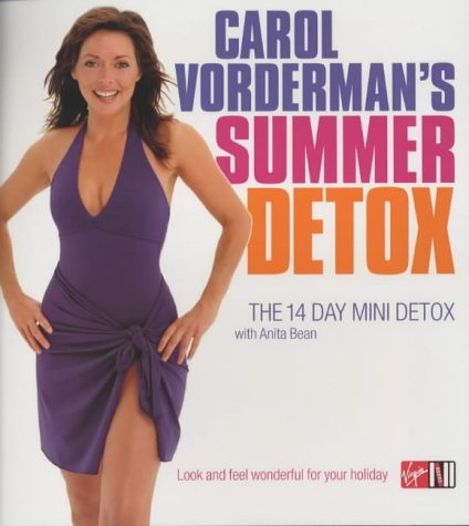 Carol Vorderman, Anita Bean, Carol Vorderman's Summer Detox: The 14 Day Mini Detox