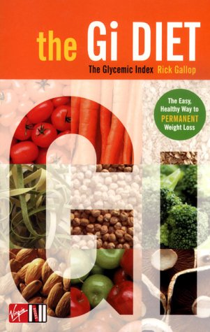 Rick Gallop, The G.I. Diet: The Easy, Healthy Way to Permanent Weight Loss