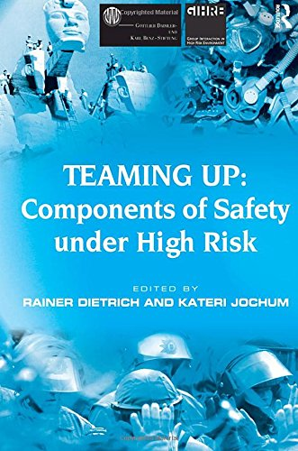 Teaming Up: Components of Safety Under High Risk PDF Books