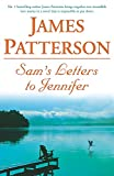 James Patterson, Sam's Letter to Jennifer