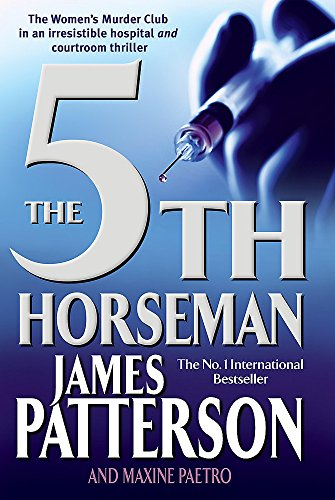 Patterson, James / Paetro, Maxine - 5th Horseman, The