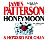 James Patterson and Howard Roughan, Honeymoon