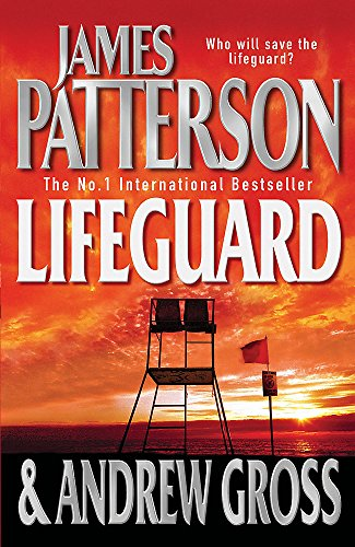 Patterson, James / Gross, Andrew - Lifeguard