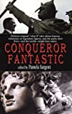 Pamela Sargent (ed), Conqueror Fantastic