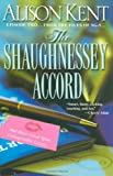 Alison Kent, The Shaughnessey Accord
