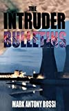 Mark Antony Rossi, The Intruder Bulletins:  Dark Side of Technology