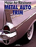 How to Restore Metal Automotive Trim