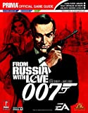 007 - from Russia with Love: The Official Strategy Guide