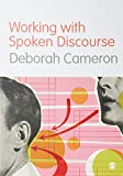 Deborah Cameron, Working with Spoken Discourse