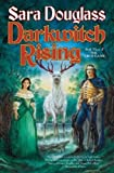 Sara Douglass, Darkwitch Rising