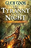 Glen Cook, The Tyranny of the Night