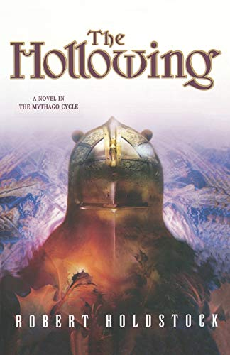 Holdstock, Robert - Hollowing, The