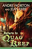 Andre Norton and Jean Rabe, Return to Quag Keep