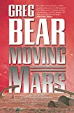 Moving Mars by Bear, Greg - Book cover from Amazon.co.uk