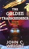 John C. Wright The Golden Transcendence