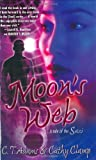 C.T. Adams and Cathy Clamp, Moon's Web