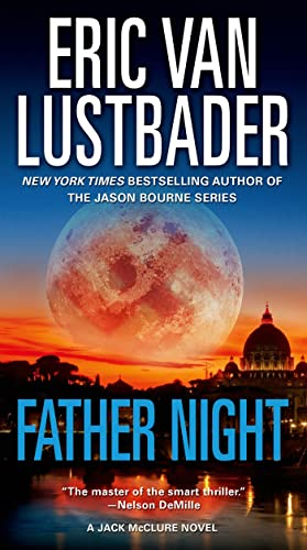 Eric Van Lustbader - Father Night (Jack McClure 4)