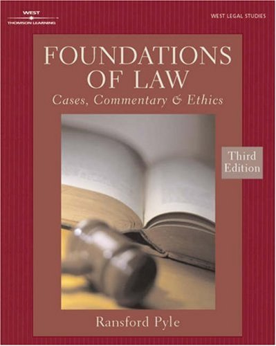 Foundations of Law: Cases, Commentary, and Ethics