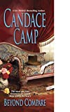 Candace Camp, Beyond Compare