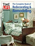 The Complete Book of Redecorating and Remodelling