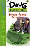 Doug Chronicles: Funnie Family Vacation