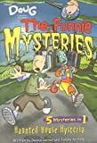Doug - Funnie Mysteries: Haunted House Hysteria - Book #5