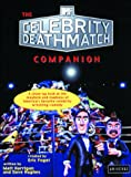 MTV Celebrity Deathmatch Companion