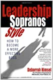 Leadership Sopranos Style: How to Become a More Effective Boss
