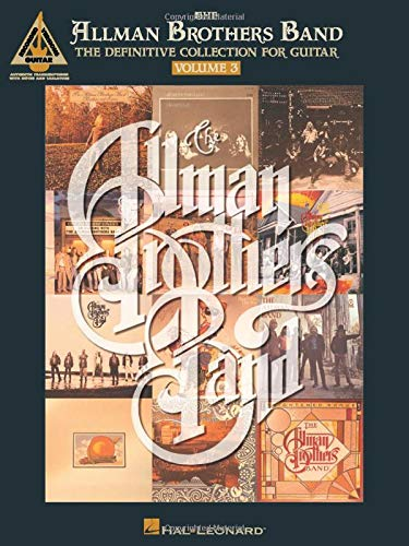 The Allman Brothers Band: The Definitive Collection for Guitar par