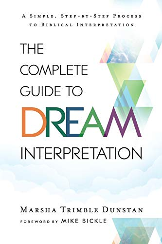 Complete Guide to Dream Interpretation par Marsha Trimble Dunstan