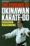 The Essence of Okinawan Karate-do (Shorin-Ryu)