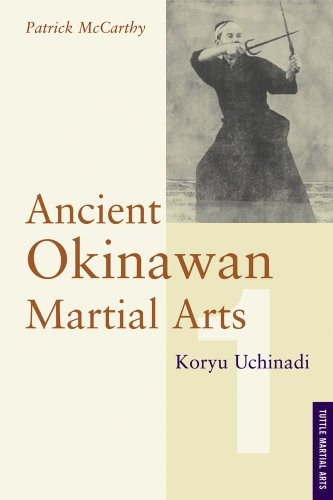 Ancient Okinawan Martial Arts Vol: 1