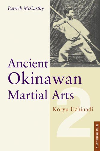 Ancient Okinawan Martial Arts Vol: 2