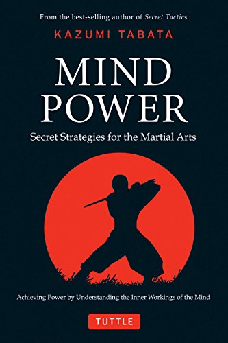 Mastering the Martial Spirit: Timeless Lessons for Survival and Success